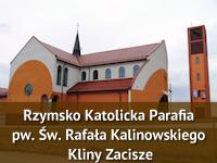 Rzymsko Katolicka Parafia pw. Św. Rafała Kalinowskiego Kliny Zacisze